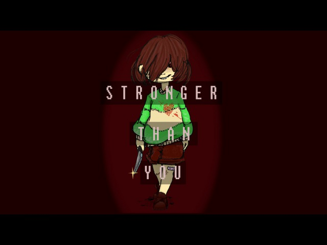 【UndertaleSteven Universe】Chara is Stronger Than You (HD)