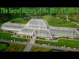BBC - The Secret History of the British Garden (2015) Part 1 17th-century