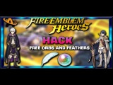 Fire Emblem Heroes - Get Unlimited Free Orbs and Feathers (Android or iOS)