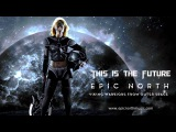Epic North - This is the Future (2013)