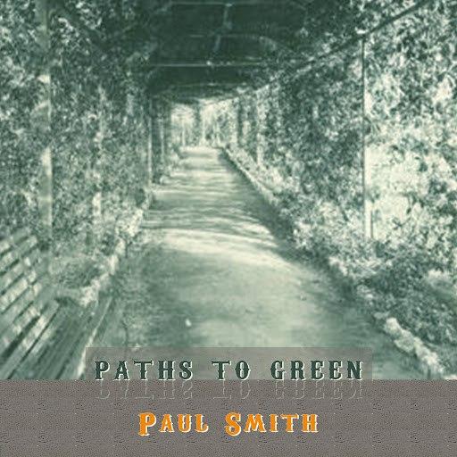 Paul Smith альбом Path To Green