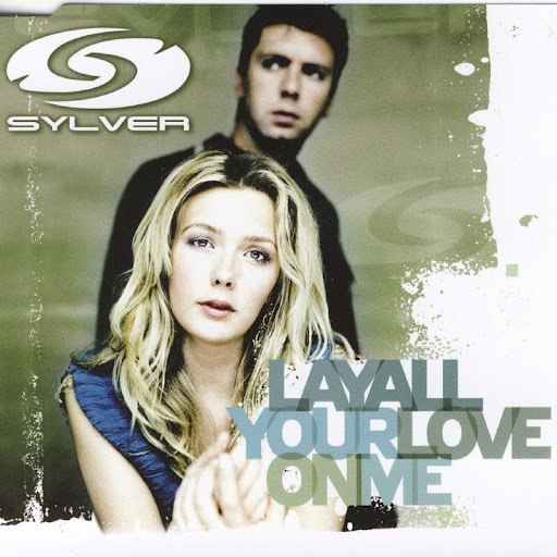 Sylver альбом Lay All Your Love On Me