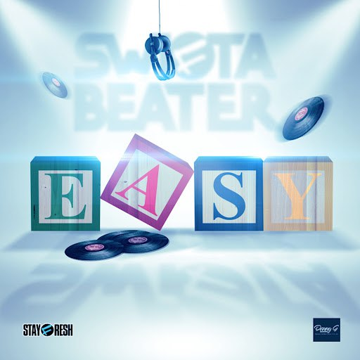 Swifta Beater альбом Easy