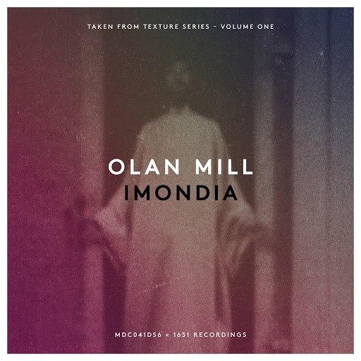Olan Mill альбом Imondia