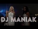 24 Июня, DJ Maniak @ Aqua Dance Beach Club