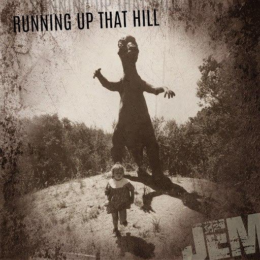 Jem альбом Running Up That Hill