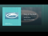 Johnny Yono - Dawn Of The Wrath (Extended Mix)
