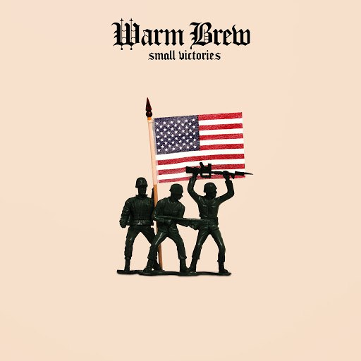 Warm Brew альбом Small Victories