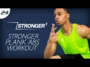 30 Min STRONGER Plank Me Now Thank Me Later HIIT STRONGER 03 Day 24