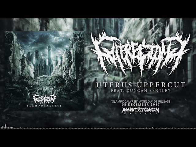 GUTRECTOMY - UTERUS UPPERCUT (FT. DUNCAN BENTLEY OF VULVODYNIA) [SINGLE] (2017) SW EXCLUSIVE