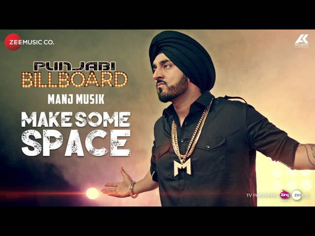Make Some Space - Official Music Video | Manj Musik | Bunty Bains