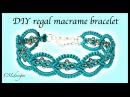 DIY regal macrame bracelet