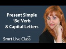 Present Simple 'Be' Verb Capital Letters - Pre-Intermediate English with Nicole 8