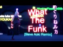 MMD Oliver Heldens – What The Funk feat. Danny Shah Steve Aoki Remix
