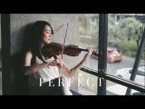 Perfect - Ed Sheeran Violin Cover by Kezia Amelia