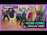 KIDZ BOP Kids How Long (Official Music Video) KIDZ BOP 37