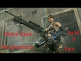 Metal gear solid V  The phantom pain (миссия 1 - эпизод 1, спасение Казухиры Миллера)