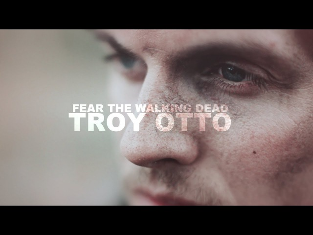 Troy Otto Tribute♛ I'm not a bad person