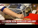 115 küçük kızın hamileliğini ihbar eden hastane personeline valilik soruşturması