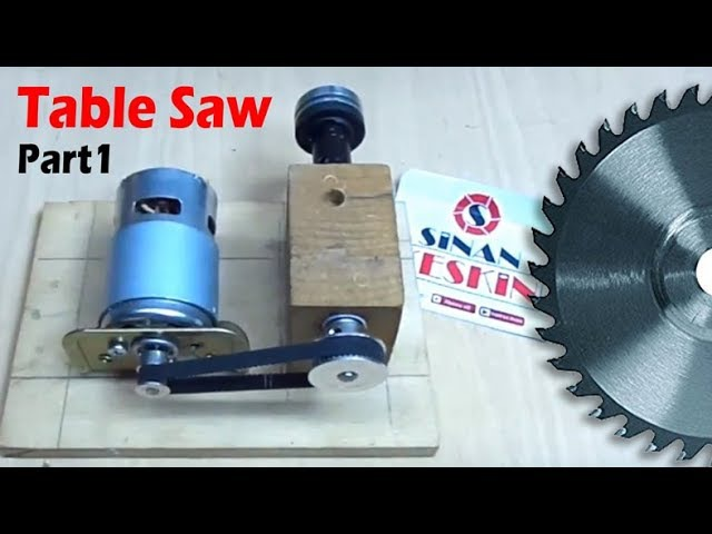 Table SAW1 - Automatic Lifting Table Saw - Otomatik Tezgah Testere - PART 1