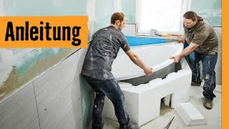 Badewanne einbauen mit Wannenträger | HORNBACH Meisterschmiede