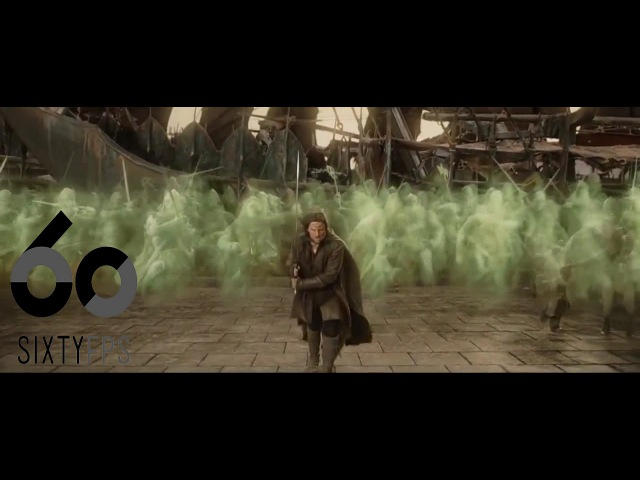 60FPS Lord of the Rings Ghost Army Scene 60FPS HFR HD