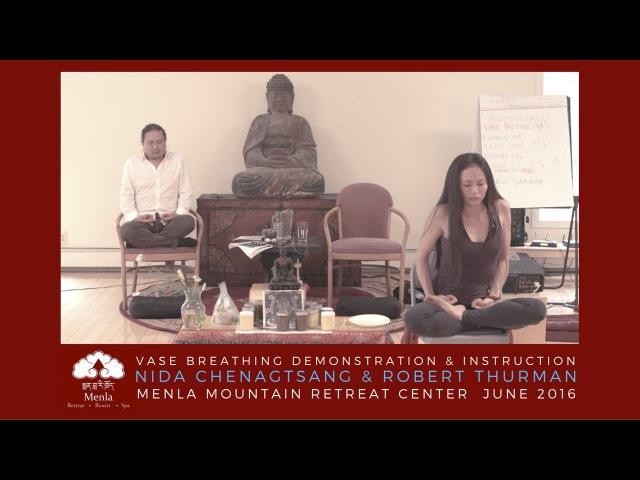 Vase Breath Meditation Demostration Instruction Dr Nida Chenagtsang at Menla