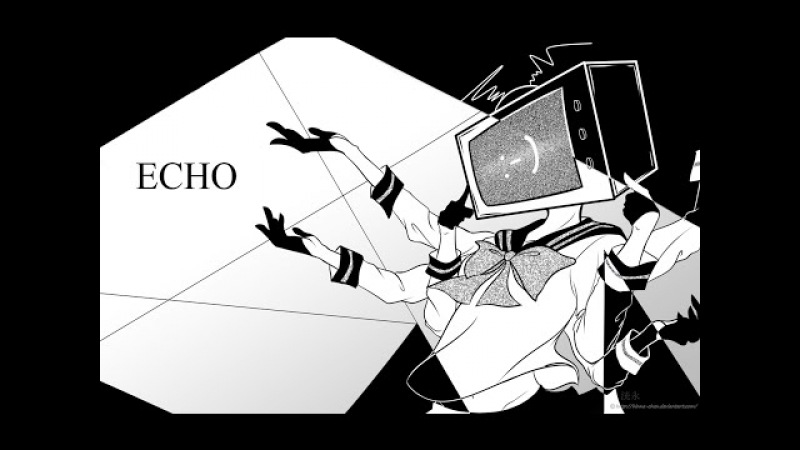 合唱  Echo ver 3 Utaite Chorus 6人+1