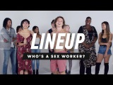 Lineup: People Guess Whos a Sex Worker from a Group of Strangers