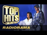 Radiorama - Top Hits Collection. Golden Memories. The Greatest Hits.