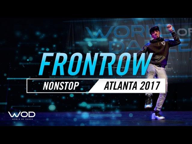 Nonstop | FrontRow | World of Dance Atlanta 2017 | WODATL17