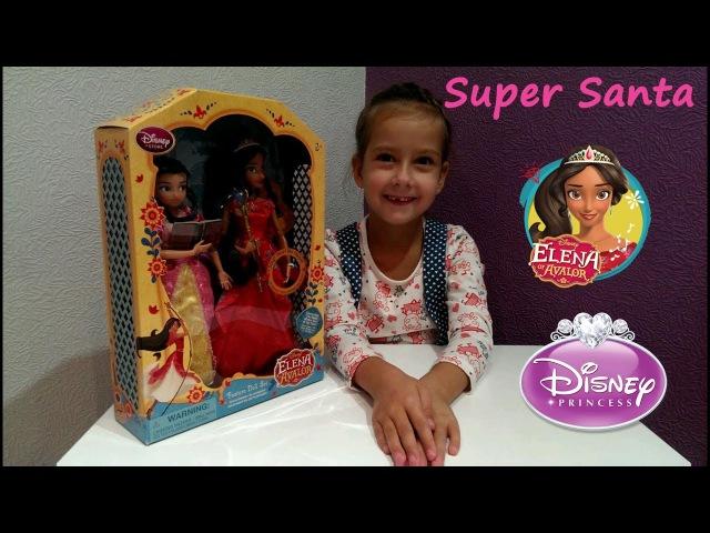 Супер Санта и принцесса Елена из Авалора Распаковка Поющая кукла Дисней Elena of Avalor Singing Doll