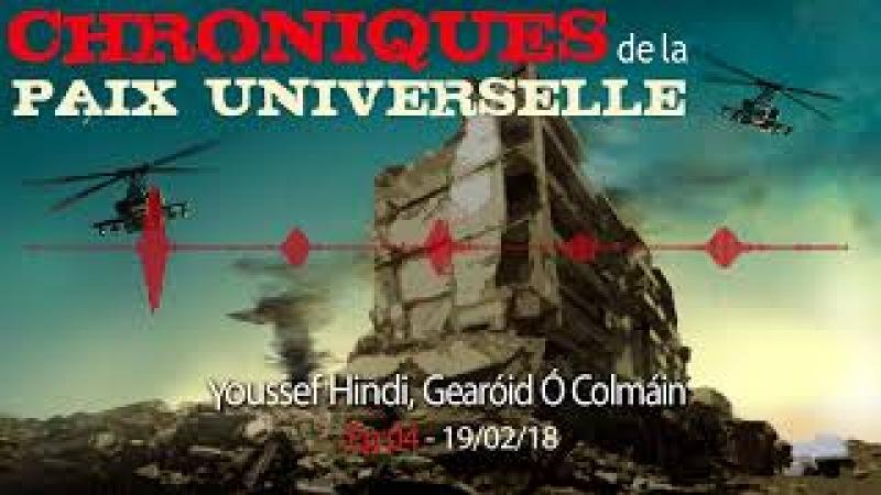 Chroniques de la paix universelle Épisode 4