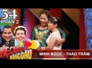 Mẹ chồng một lòng bênh con dâu - cấm con trai đi nhậu | Minh Ngọc - Thảo Trâm | MCND 34 👍
