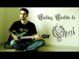 Ending Credits - OPETH - (+TAB!) Cover par RD