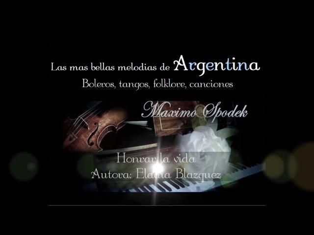 LAS MAS BELLAS MELODIAS INSTRUMENTALES DE ARGENTINA, BOLEROS, TANGOS, FOLKLORE, CANCIONES