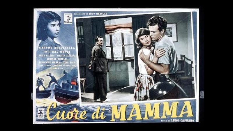 Cuore Di Mamma Film Completo Con giacomo Rondinella