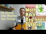Math Rock Beginners Guitar Lesson Chords, Rhythm, Timing