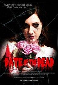 Свидание Мертвецов / Date of the Dead (2015)