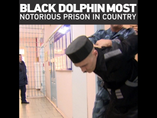 Welcome to Russia's most notorious maximum security prison, the Black Dolphin