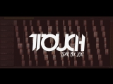 1Touch - Year Mix 2017 (Making of)