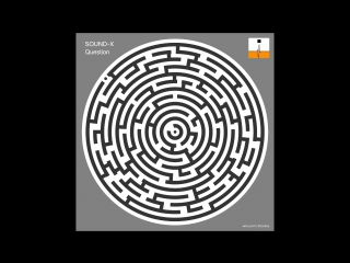 Sound-X - Question (Release from IMPULSIVITY RECORDS)