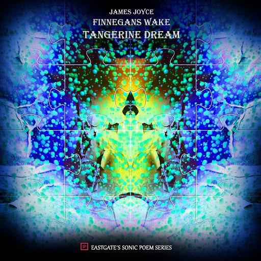 Tangerine Dream альбом Finnegans Wake