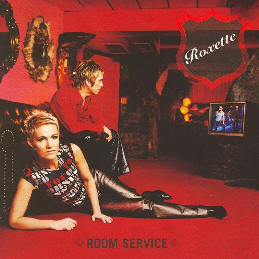 Roxette альбом Room Service (Deluxe Version)