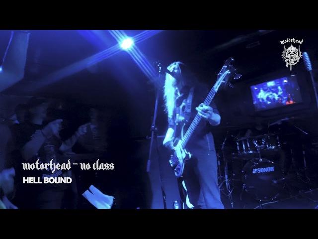 Hell Bound Motorhead tribute No class
