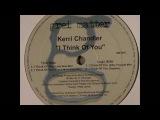 Kerri Chandler - I Think of You (Love Sick Mix)