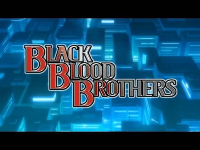 Opening - Black Blood Brothers - Ashita No Kioku