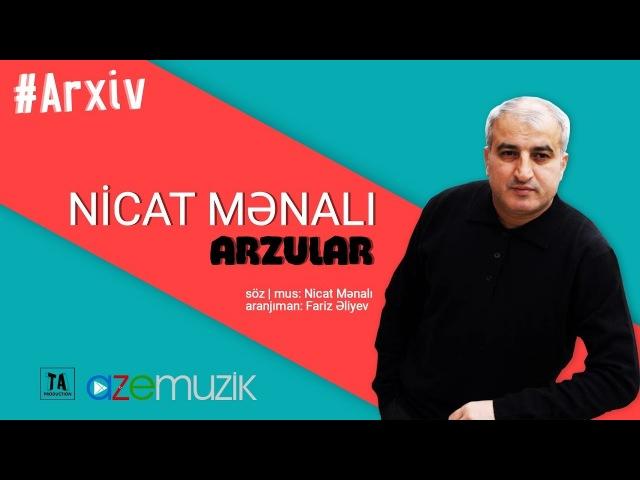 Nicat Mənalı Arzular Audio Meyxana Musiqili