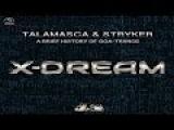 Talamasca &amp Stryker - A Brief History Of Goa-Trance X-Dream