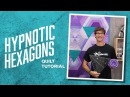 Make a Hypnotic Hexagons Quilt with Rob!